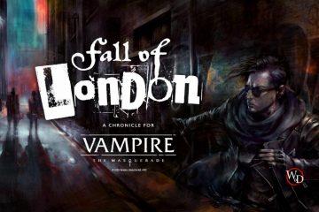Vampire: The Masquerade Fall of London