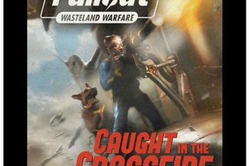 Fallout; Wasteland Warfare - Caught n the Crossfire