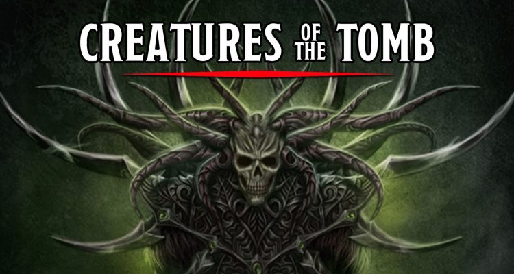 Creatures of the Tomb